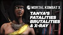 Tanya's Fatalities, Brutalities and X-Ray - Mortal Kombat X Gameplay