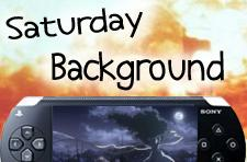 Saturday PSP background explosion