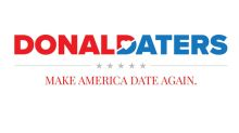 'Get the RIGHT ones. Literally.' New dating app, Donald Daters, wants to 'Make America date again.'