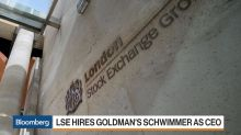 LSE Hires Goldman Veteran Schwimmer as CEO