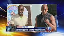 Dave Chappelle shows off new look