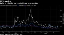 Eerie Calm in FX Leaves Market Vulnerable in More Volatile World