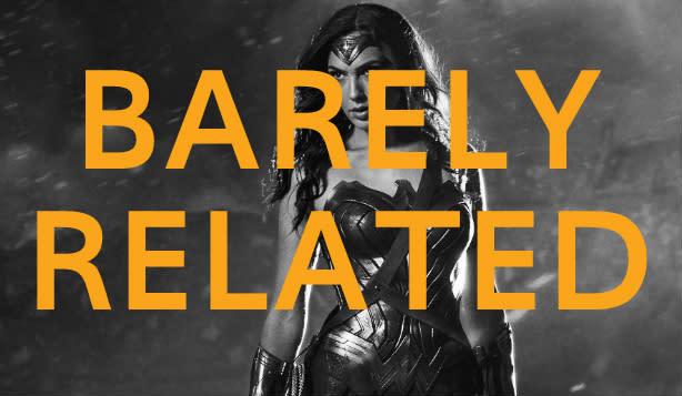 Barely Related: Wonderwear, Deadpool footage