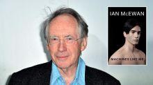 Ian McEwan's Machines Like Me, review: Gripping and pleasurably dizzying