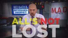 Cramer Remix: Bed Bath & Beyond is not a lost cause