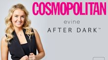 """Evine Partners with Cosmopolitan to Explore Intimacy, Relationships and Empowerment During a Special """"Evine After Dark"""" Edition March 23"""