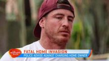 Police advise against charging home owner in death of intruder