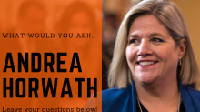 What would you ask Ontario NDP leader Andrea Horwath?