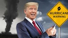 Trumpnado! Tweeting about storms, Trump seizes opportunity to make everything worse