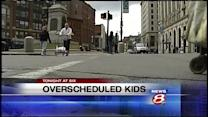 Tonight at Six: Over scheduled, overwhelmed