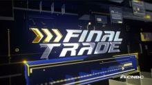 Final Trade: KKR, URI & more