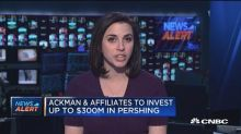 Ackman, affiliates to invest up to $300M in Pershing Squa...