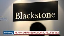 Blackstone Ends 11-Year Relationship With Hilton Worldwide