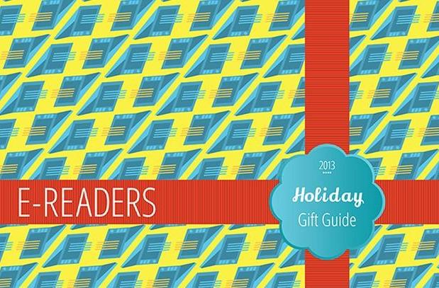 Engadget's 2013 Holiday Gift Guide: E-readers