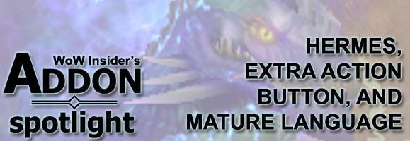 Addon Spotlight: Hermes, Extra Button, and the mature language filter addon