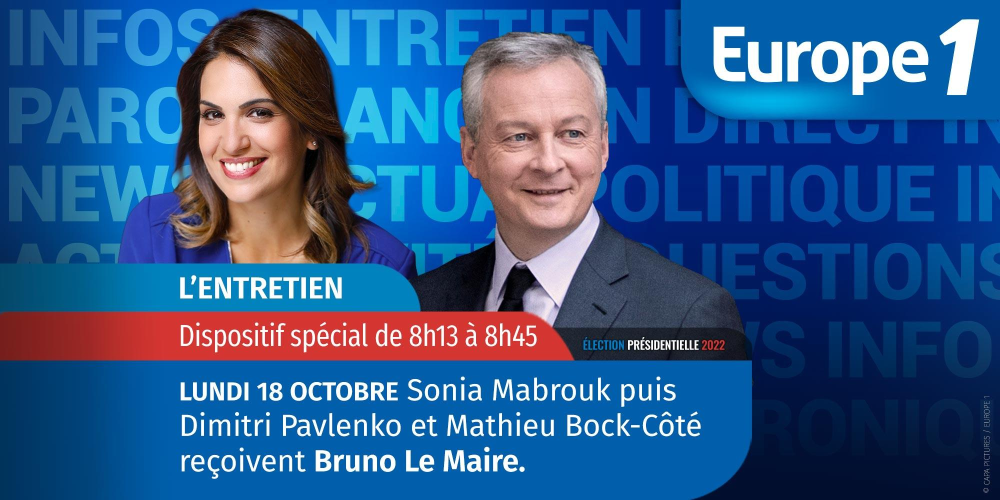 """""""Présidentielle 2022, les grands entretiens"""" : Bruno Le Maire est l'invité d'Europe 1 lundi"""