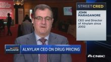 Alnylam CEO on drug prices: Has to be some type of reward...