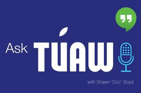 Ask TUAW is Live at 5pm ET today!