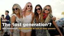 Millennials born in the 1980s may never be as rich as their parents