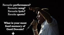 Tell us: What are your greatest memories of Gord Downie and his music?