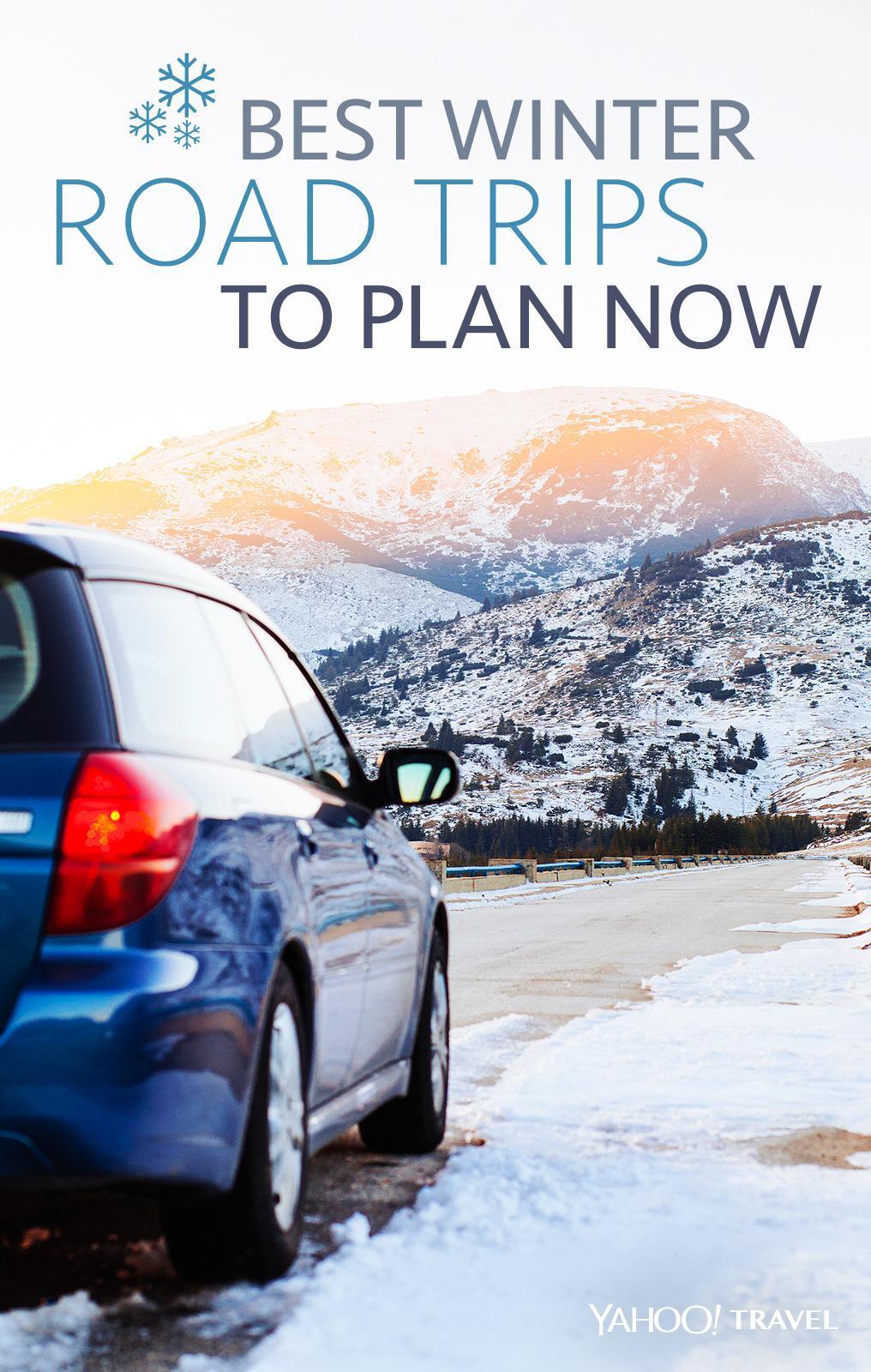 best winter road trips to plan now