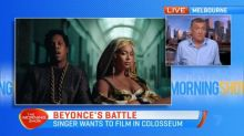 Beyonce's battle to film in the Colosseum