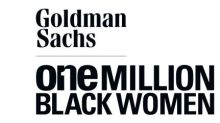 Goldman Sachs Announces First Round of Capital Investments and Philanthropic Grants for One Million Black Women Initiative