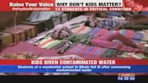 Kids given contaminated water in Maharashtra