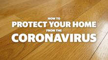 How to protect your home from the coronavirus