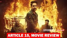 "Article 15, Movie Review: This ""What The F**k Is Going On Here?"" Rape Investigation By Ayushmann Khurrana Has You Hooked"