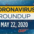 Coronavirus news update: Friday, May 22