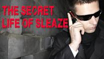 The Secret Life of Sleaze