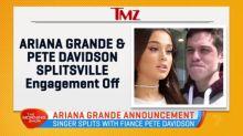 Ariana Grande split with fiancé