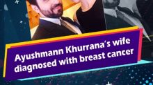 Ayushmann Khurrana's wife diagnosed with breast cancer