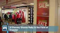 JCPenney Shares Rally in the Face of Disaster