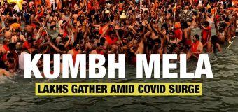 Kumbh Mela   Lakhs Gather in Haridwar Amid COVID Surge, Protocols Violated