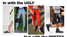 New fashion trends are in with Ugly, out with Pretty