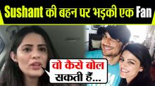Sushant Singh Rajput's fan lashes out at Shweta Singh Kirti for THIS reason