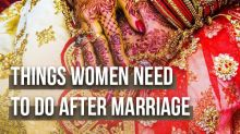 10 Important Things Women Need To Do After Getting Married