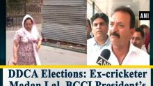 DDCA Elections: Ex-cricketer Madan Lal, BCCI President's wife file nomination