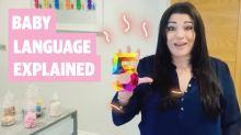 Baby Language Explained