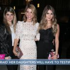 Lori Loughlin 'Very Afraid That Her Daughters Will Have to Testify' If She Goes to Trial: Source