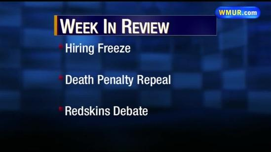 CloseUP: Hiring freeze, death penalty repeal, Redskins debate