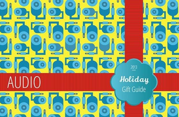 Engadget's Holiday Gift Guide 2013: Audio