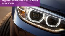Maxim's Automotive LED Controller Eliminates Trade-Off Between Fast Response Time and Low EMI for Exterior Lighting and Improved Safety Applications