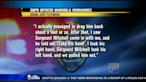Transcripts show heroic efforts to save officer's life