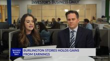 BURL Stores Also Holds Gains From Earnings