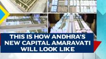 This is how Andhra's new capital Amaravati will look like