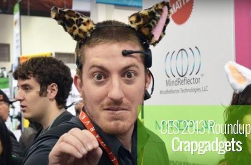 CES 2013: Crapgadget roundup
