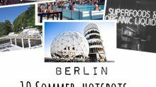 Die Top 10 Sommer-Hotspots in Berlin